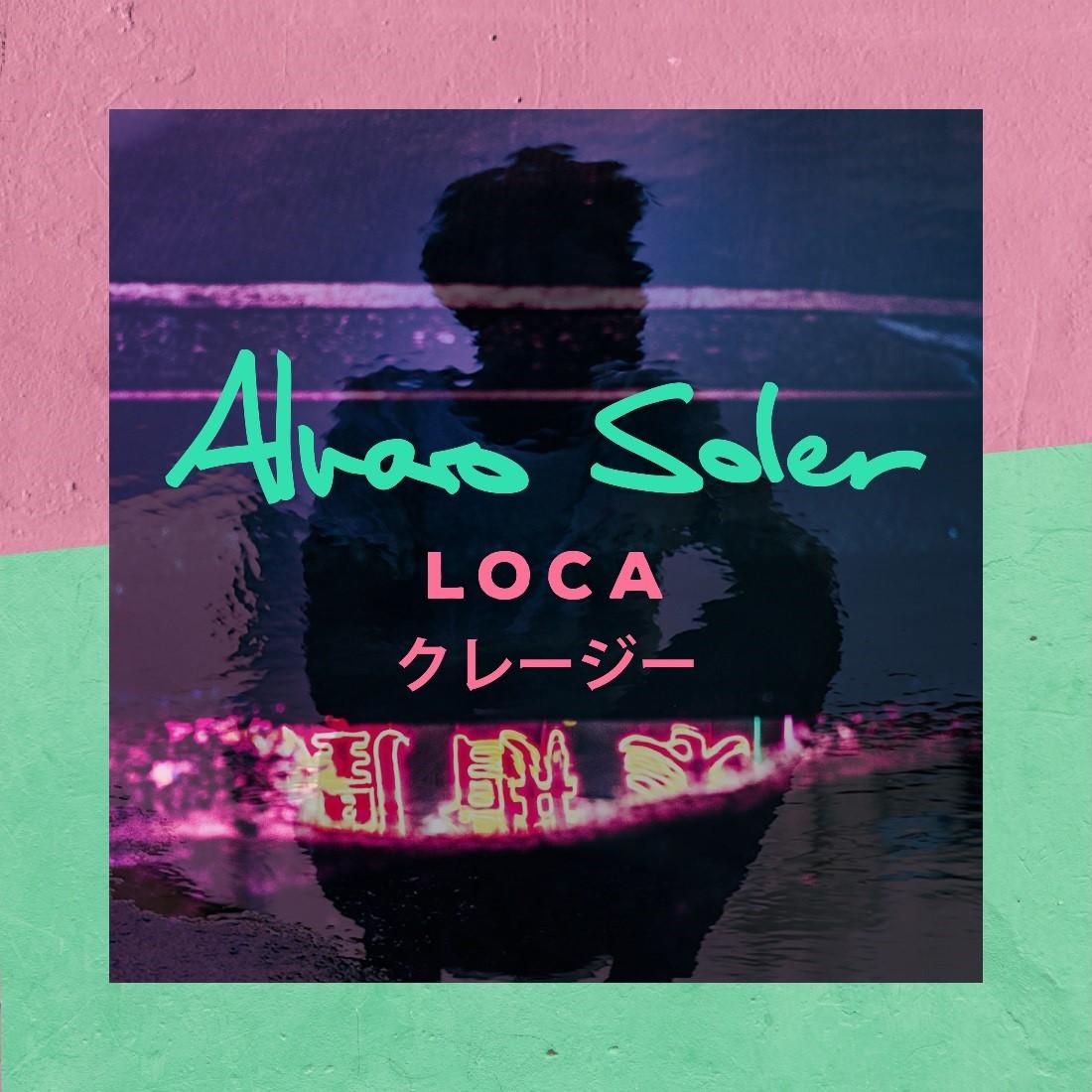 Alvaro Soler Loca single cover